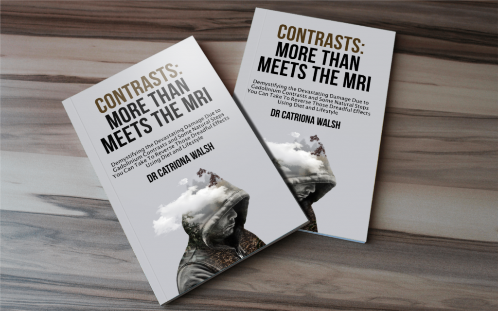 Contrasts - more than meets the MRI. A book about gadolinium toxicity and the side effects from MRI contrasts