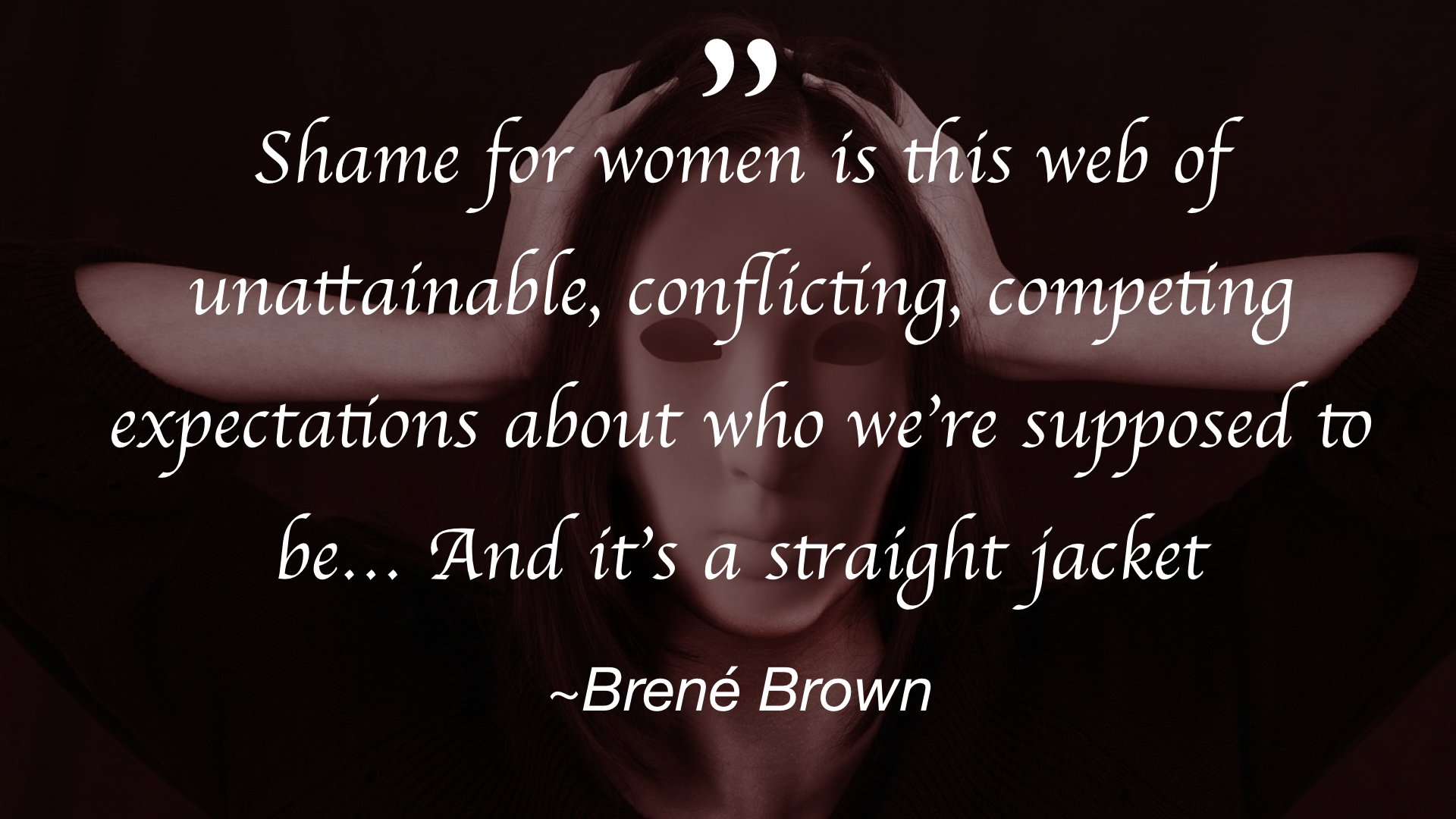 Shame and the stigma of burnout Brene Brown