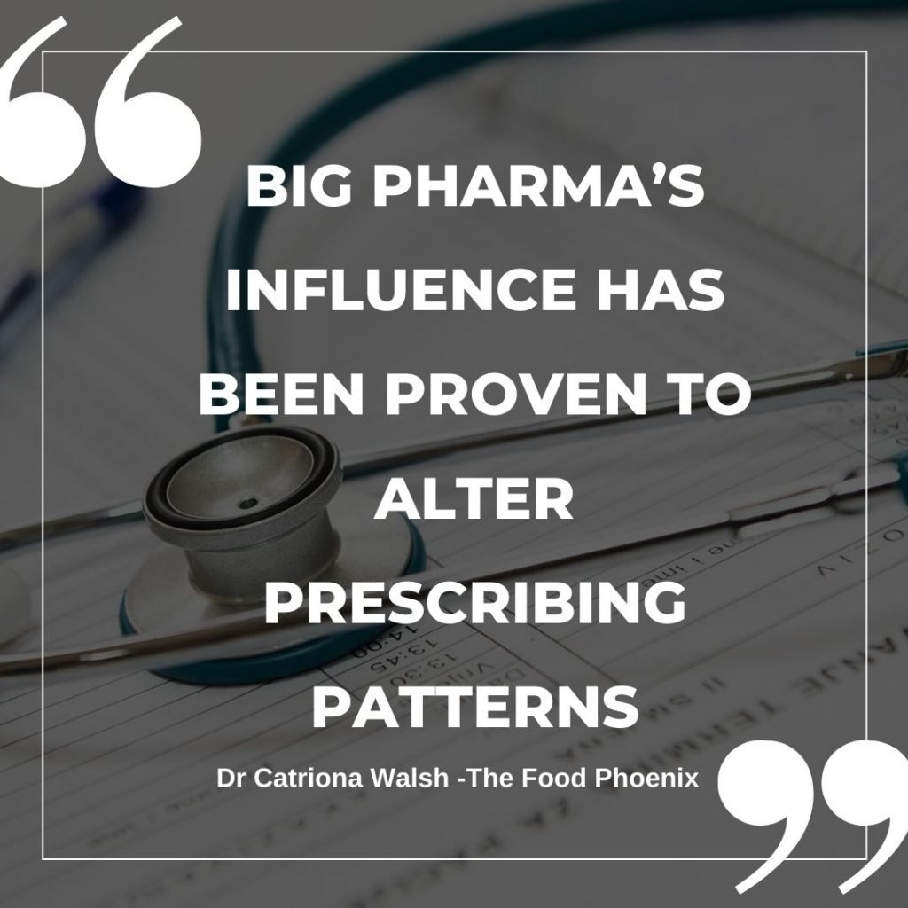 Big Pharma's influence has been proven to alter prescribing patterns quote by The Food Phoenix