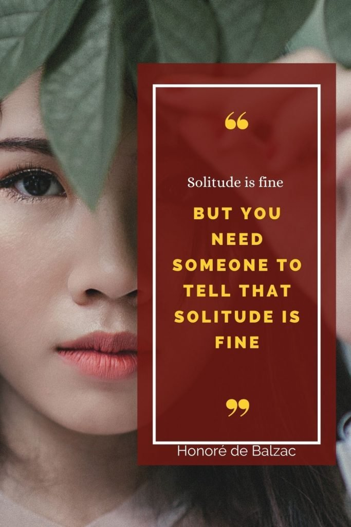 Solitude is fine but you need someone to tell that solitude is fine - the challenges of working from home quote